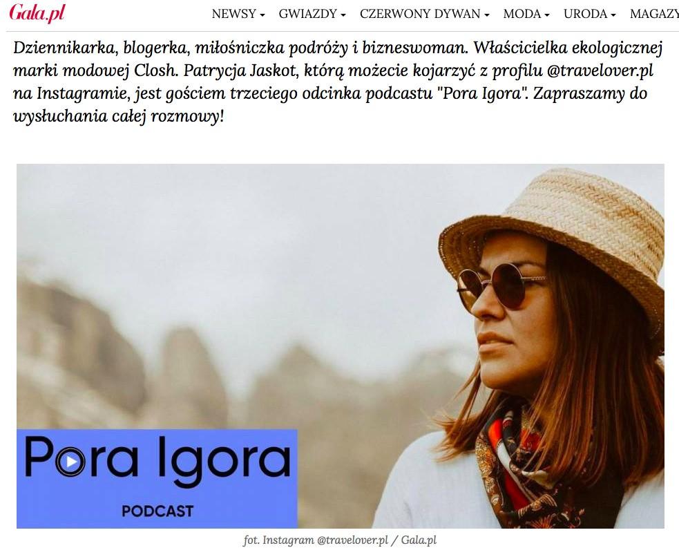 https://www.gala.pl/artykul/podcast-pora-igora-patrycja-jaskot-travelover-210824091906